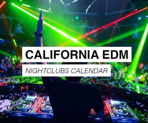 California EDM Events Calendar
