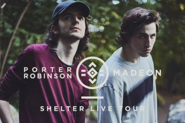 Porter Robinson and Madeon Headline The Valley View Casino