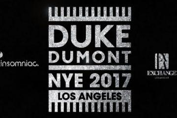 Duke Dumont at Exchange LA NYE 2017 Tickets