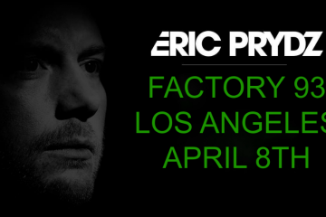 Eric Prydz at The Factory 93 Tickets