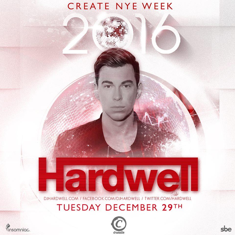 Hardwell Create Nightclub NYE 2016 Tickets Dec. 29th