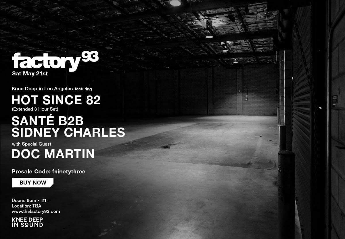 Factory 93 Sat. May 21st