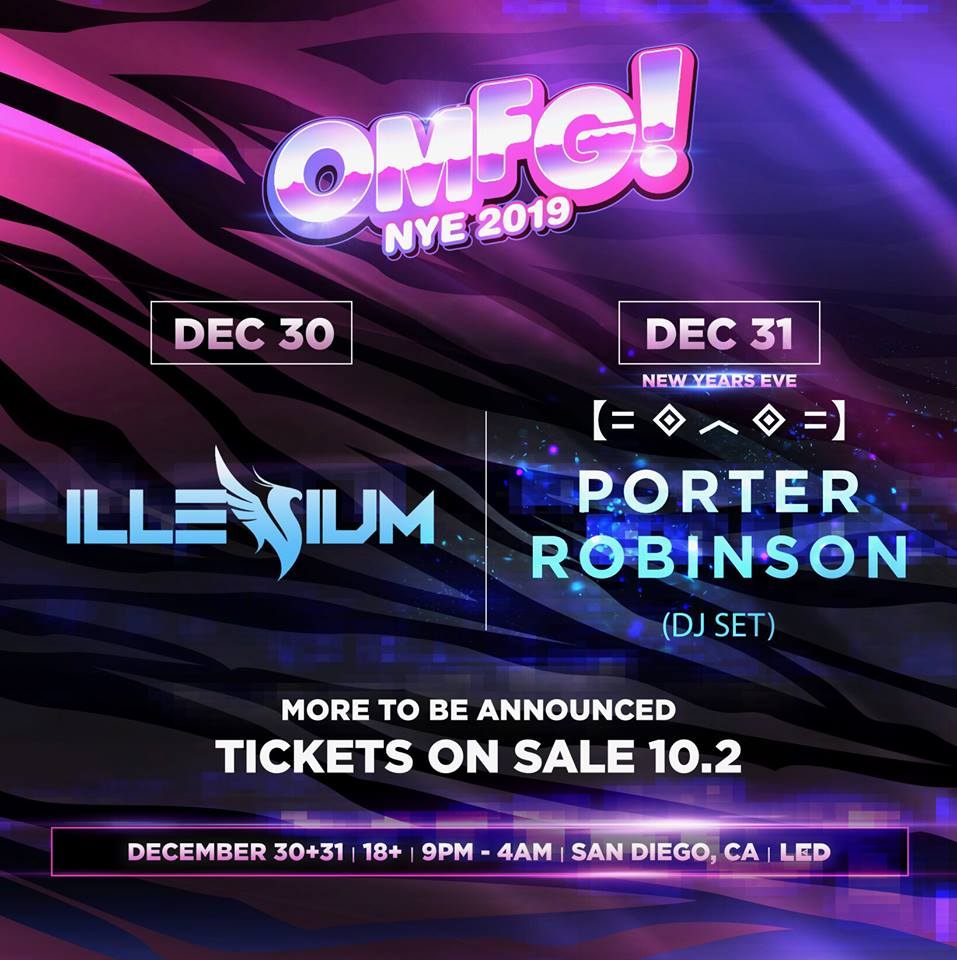 LED OMFG NYE Tickets 2018/2019 San Diego Lineup