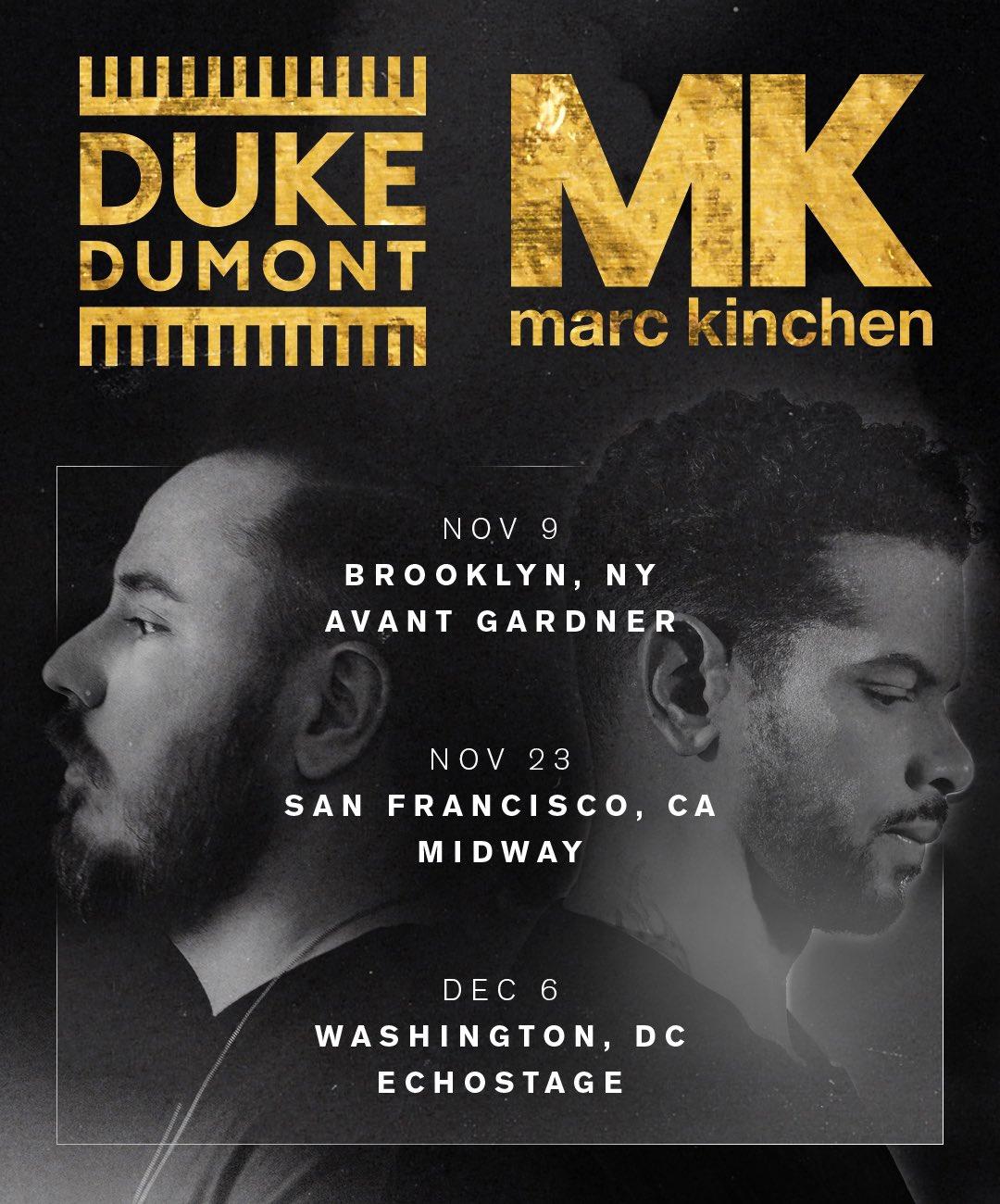 MK & Duke Dumont Announce Exclusive Events in NYC, San Francisco and Washington D.C. ile ilgili görsel sonucu